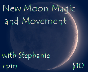New Moon Magic and Movement