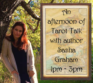 An Afternoon of Tarot Talk with author Sasha Graham